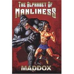 maddox-manliness.jpg